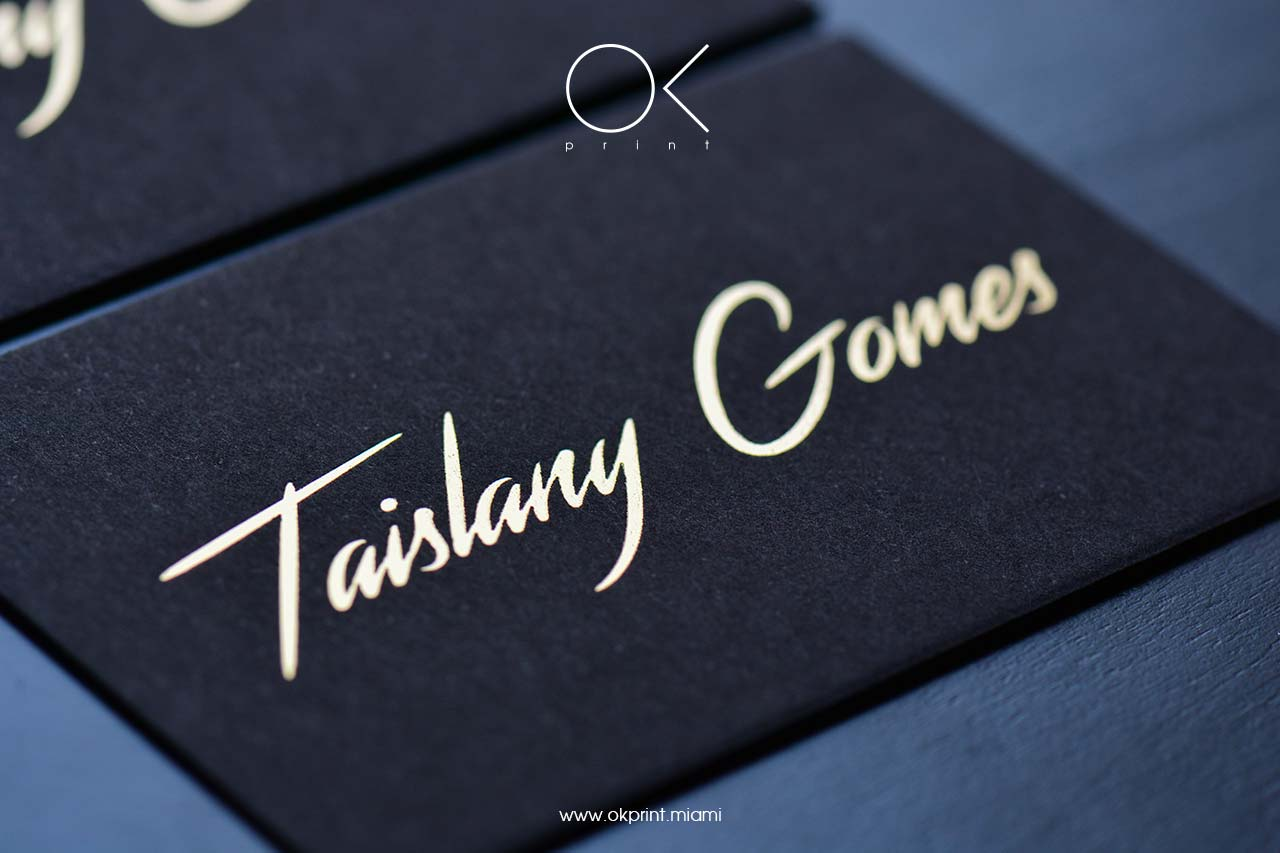 "FOILED BUSINESS CARDS FOR ""TAISLANY GOMES"""